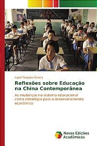 Reflexões sobre Educação na China Contemporânea