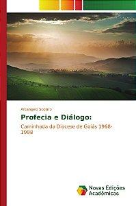 Profecia e Diálogo: