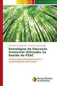 Estratégias de Educação Ambiental Utilizadas na Gestão do PZAC