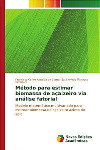 Método para estimar biomassa de açaizeiro via análise fatorial