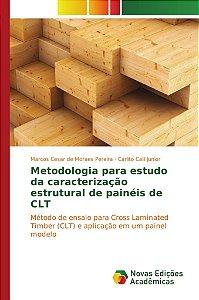 Metodologia para estudo da caracterização estrutural de painéis de CLT