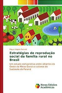 Estratégias de reprodução social da família rural no Brasil