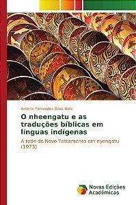 O nheengatu e as traduções bíblicas em línguas indígenas