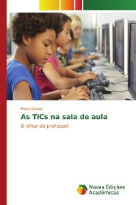 As TICs na sala de aula