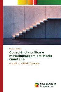 Consciência crítica e metalinguagem em Mário Quintana