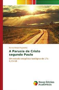 A Parusia de Cristo segundo Paulo