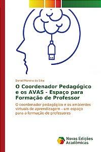 O Coordenador Pedagógico e os AVAS - Espaço para Formação de Professor