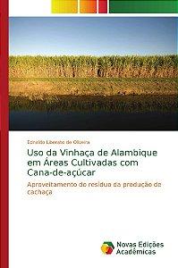 Uso da Vinhaça de Alambique em Áreas Cultivadas com Cana-de-açúcar