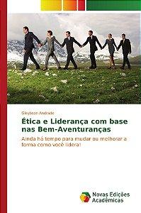 Ética e Liderança com base nas Bem-Aventuranças