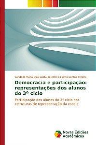 Democracia e participação: representações dos alunos do 3º ciclo