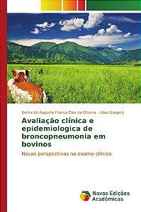 Avaliação clínica e epidemiologica de broncopneumonia em bovinos