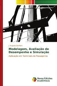 Modelagem, Avaliação de Desempenho e Simulação