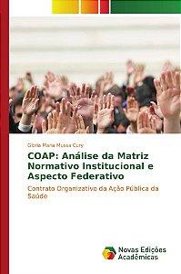 COAP: Análise da Matriz Normativo Institucional e Aspecto Federativo