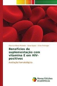 Benefícios da suplementação com vitamina E em HIV-positivos