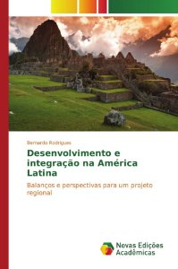 Desenvolvimento e integração na América Latina