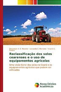 Reclassificação dos solos cearenses e o uso de equipamentos agrícolas