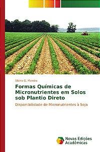 Formas Químicas de Micronutrientes em Solos sob Plantio Direto