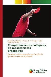 Competências psicológicas de mesatenistas brasileiros
