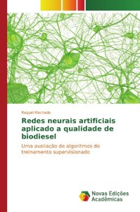 Redes neurais artificiais aplicado a qualidade de biodiesel