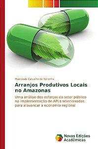 Arranjos Produtivos Locais no Amazonas