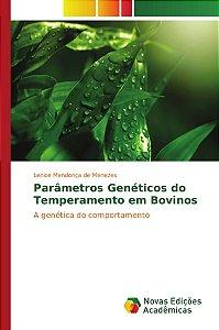Parâmetros Genéticos do Temperamento em Bovinos