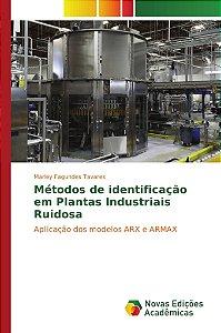 Métodos de identificação em Plantas Industriais Ruidosa