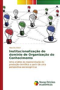 Institucionalização do domínio de Organização do Conhecimento
