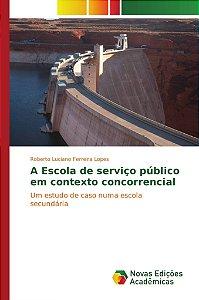 A Escola de serviço público em contexto concorrencial