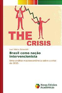 Brasil como nação intervencionista