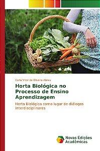 Horta Biológica no Processo de Ensino Aprendizagem