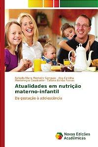 Atualidades em nutrição materno-infantil