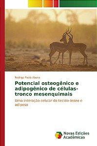 Potencial osteogênico e adipogênico de células-tronco mesenquimais