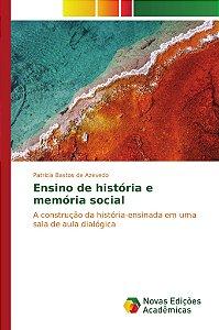 Ensino de história e memória social