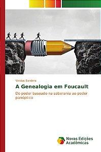 A Genealogia em Foucault