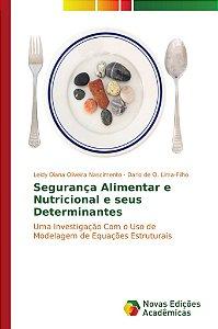 Segurança Alimentar e Nutricional e seus Determinantes