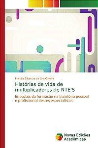 Histórias de vida de multiplicadores de NTE'S