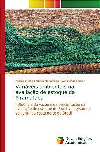 Variáveis ambientais na avaliação de estoque da Piramutaba
