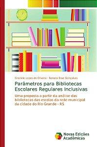 Parâmetros para Bibliotecas Escolares Regulares Inclusivas