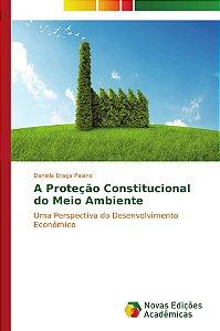 A Proteção Constitucional do Meio Ambiente