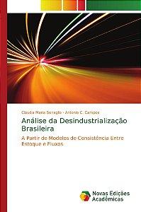 Análise da Desindustrialização Brasileira