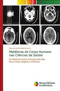 Metáforas do Corpo Humano nas Ciências da Saúde:
