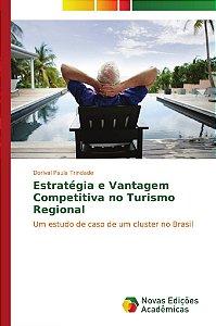 Estratégia e Vantagem Competitiva no Turismo Regional