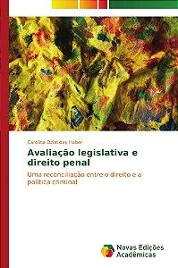 Avaliação legislativa e direito penal