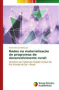 Redes na materialização de programas de desenvolvimento rural: