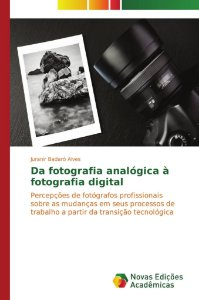 Da fotografia analógica à fotografia digital