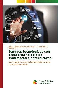 Parques tecnológicos com ênfase tecnologia da informação e comunicação