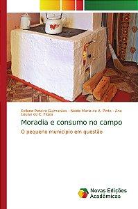 Moradia e consumo no campo