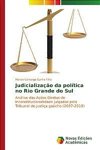 Judicialização da política no Rio Grande do Sul