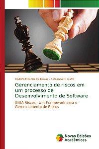 Gerenciamento de riscos em um processo de Desenvolvimento de Software
