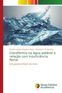 Clorofórmio na água potável e relação com Insuficiência Renal